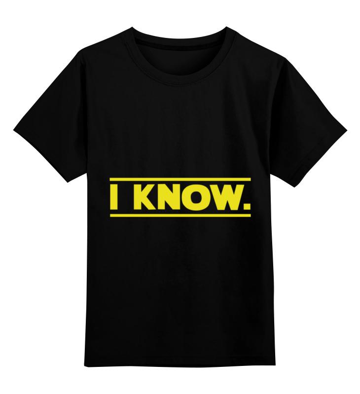 Детская футболка классическая унисекс Printio I know star wars цена