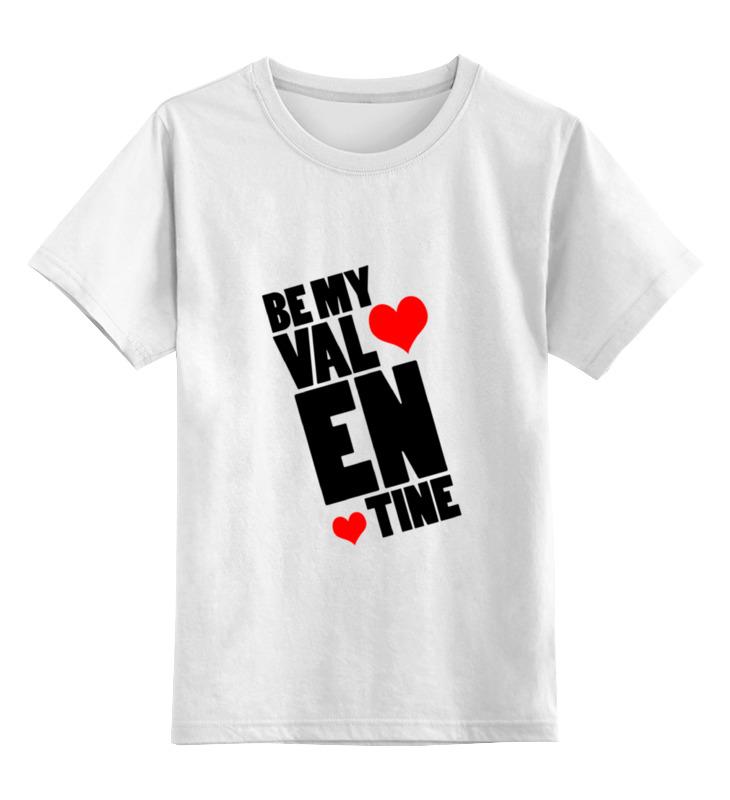 Детская футболка классическая унисекс Printio Be my valentine цена