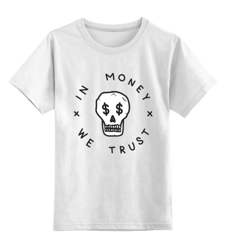 Детская футболка классическая унисекс Printio В деньги мы верим