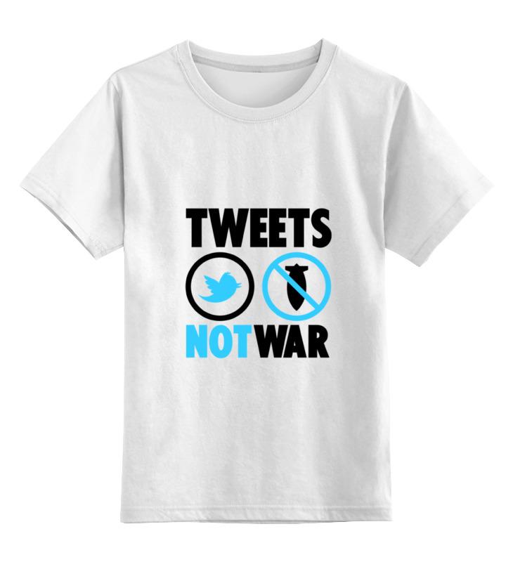 лучшая цена Детская футболка классическая унисекс Printio Tweets not war