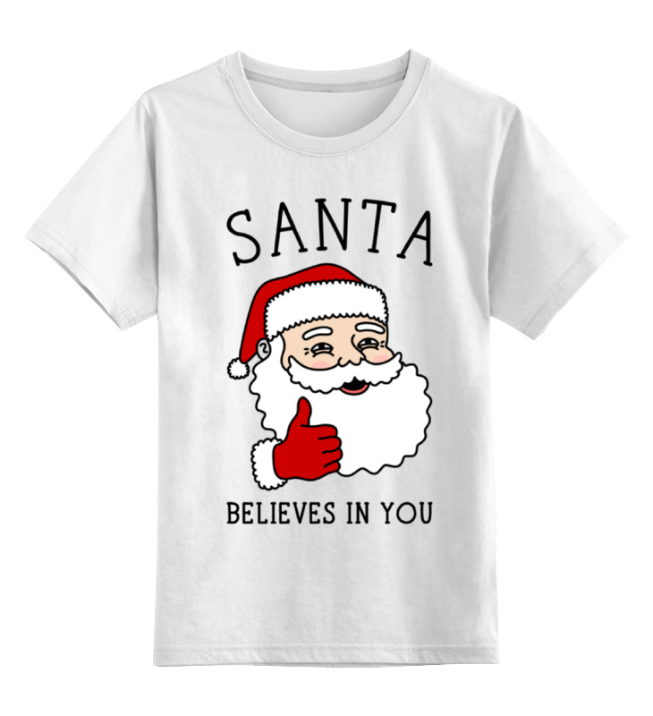 Детская футболка классическая унисекс Printio Новый год. санта верит в тебя! детская футболка классическая унисекс printio никто в меня не верит