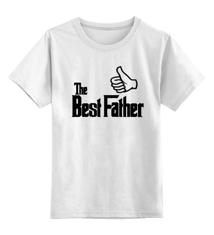 Детская футболка классическая унисекс Printio The best father, лучший отец футболка wearcraft premium printio the best father лучший отец