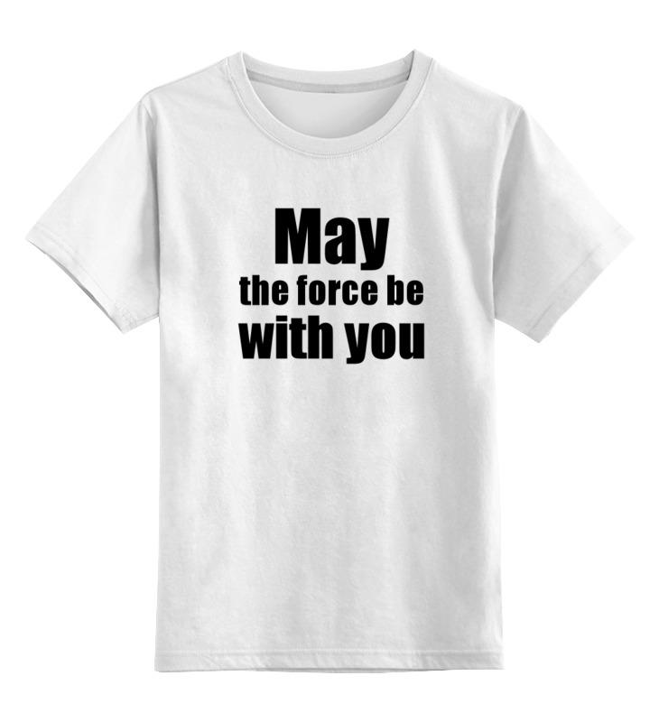 Детская футболка классическая унисекс Printio May the force be with you чехол для iphone 5 глянцевый с полной запечаткой printio may the force be with you