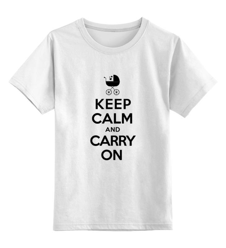 Детская футболка классическая унисекс Printio Keep calm & carry on футболка wearcraft premium printio keep calm