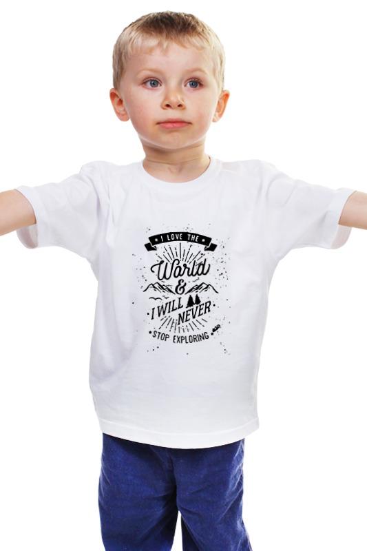 Детская футболка классическая унисекс Printio I love the world and i will never stop exploring exploring the missing links