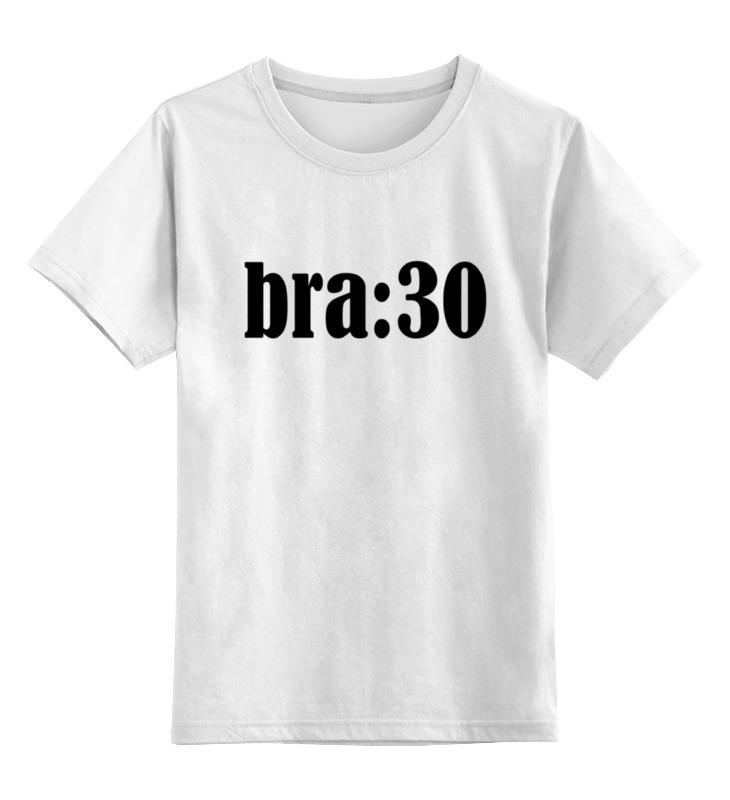 Детская футболка классическая унисекс Printio Bra:thirty майка классическая printio bra thirty
