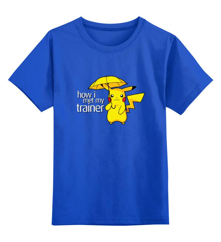 Детская футболка классическая унисекс Printio Как  встретил тренера