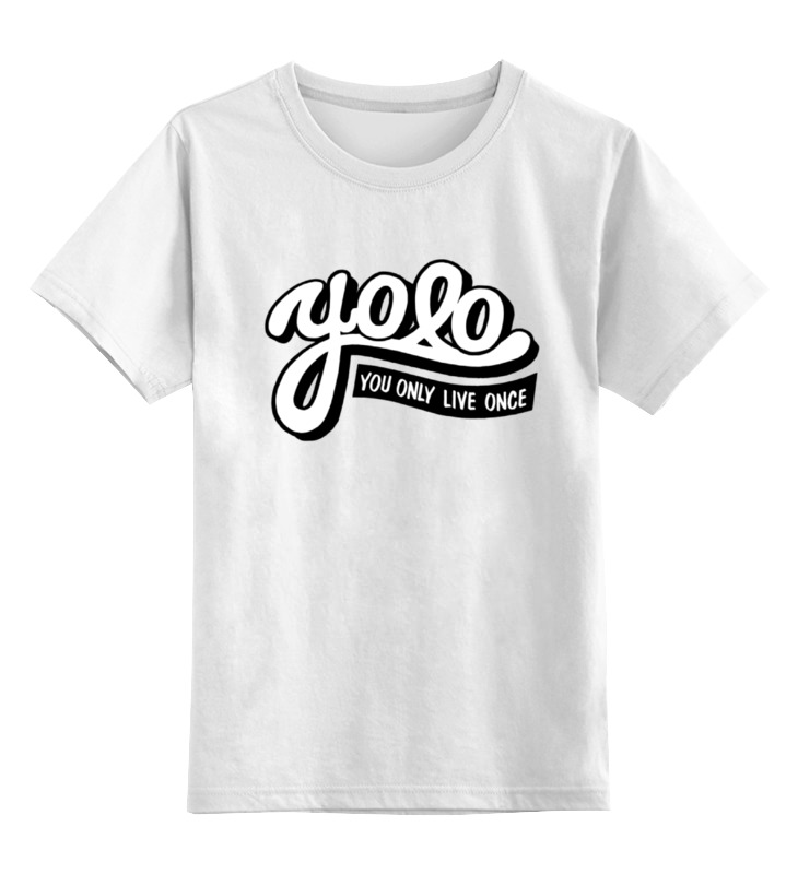 Детская футболка классическая унисекс Printio Yolo (you only live once) худи print bar only you