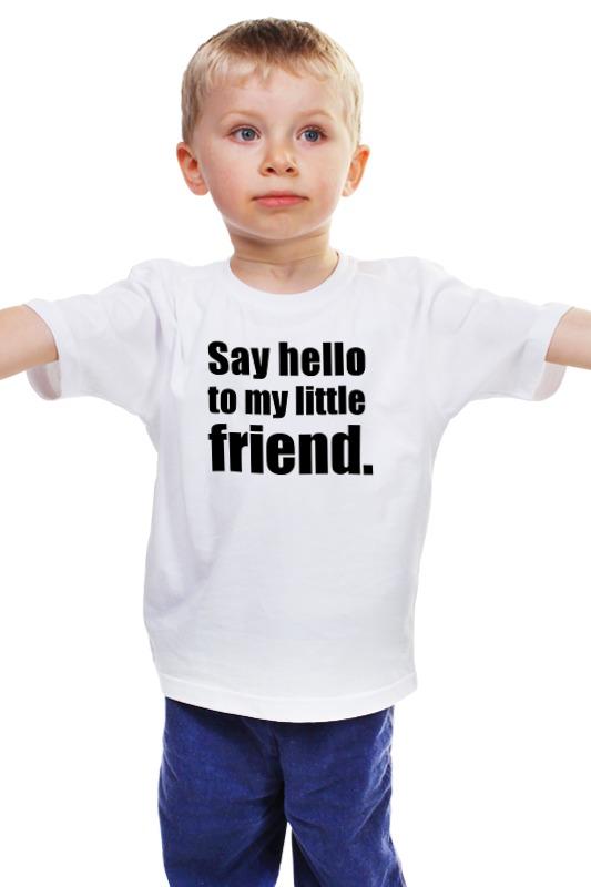 Детская футболка классическая унисекс Printio Say hello to my little friend / scarface стикеры glitz design hello friend 11 шт