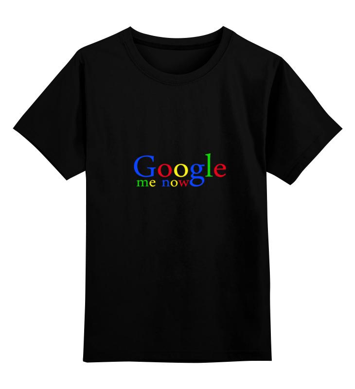 Детская футболка классическая унисекс Printio Google me now детская футболка классическая унисекс printio try me