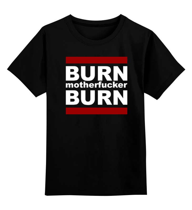 Детская футболка классическая унисекс Printio Burn! burn importing ic51 0644 824 1 ic test socket adapter tqfp64