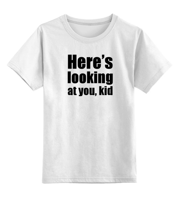 Детская футболка классическая унисекс Printio Here's looking at you, kid касабланка