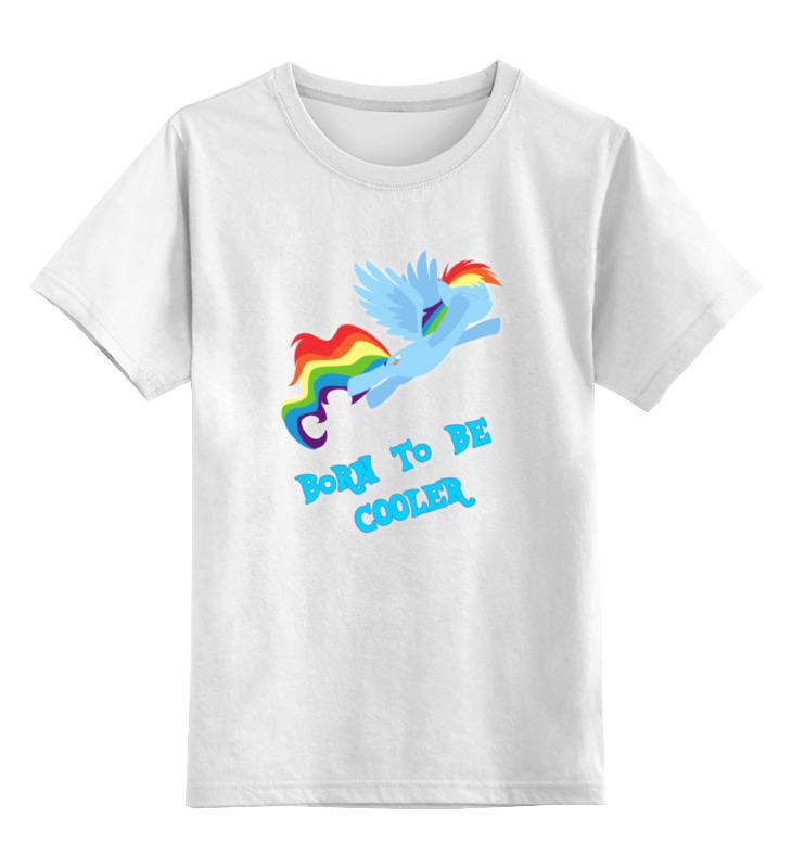 Детская футболка классическая унисекс Printio Born to be cooler футболка классическая printio born free taxed to death