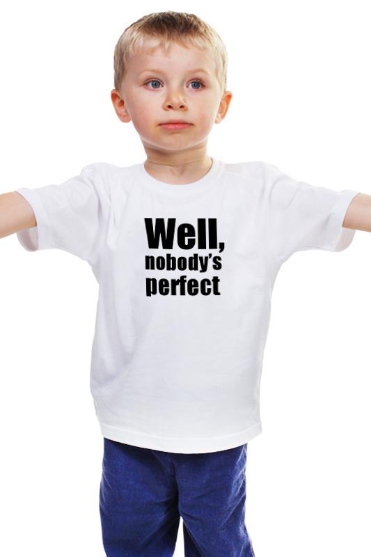 Детская футболка классическая унисекс Printio Well, nobody's perfec well l96 в москве