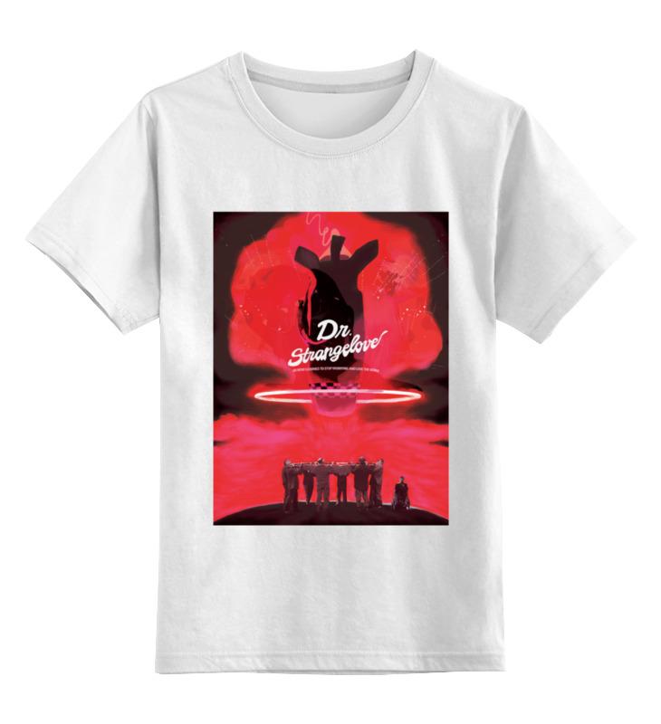 Детская футболка классическая унисекс Printio Доктор стрейнджлав, или как я перестал бояться... футболка классическая printio я покажу тебе мир