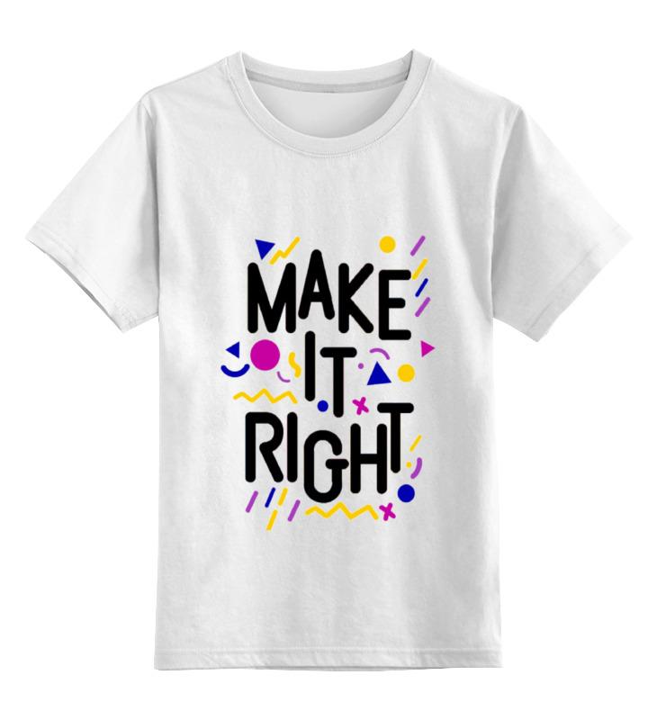 Детская футболка классическая унисекс Printio Сделай это правильно. детская футболка классическая унисекс printio mrs always right
