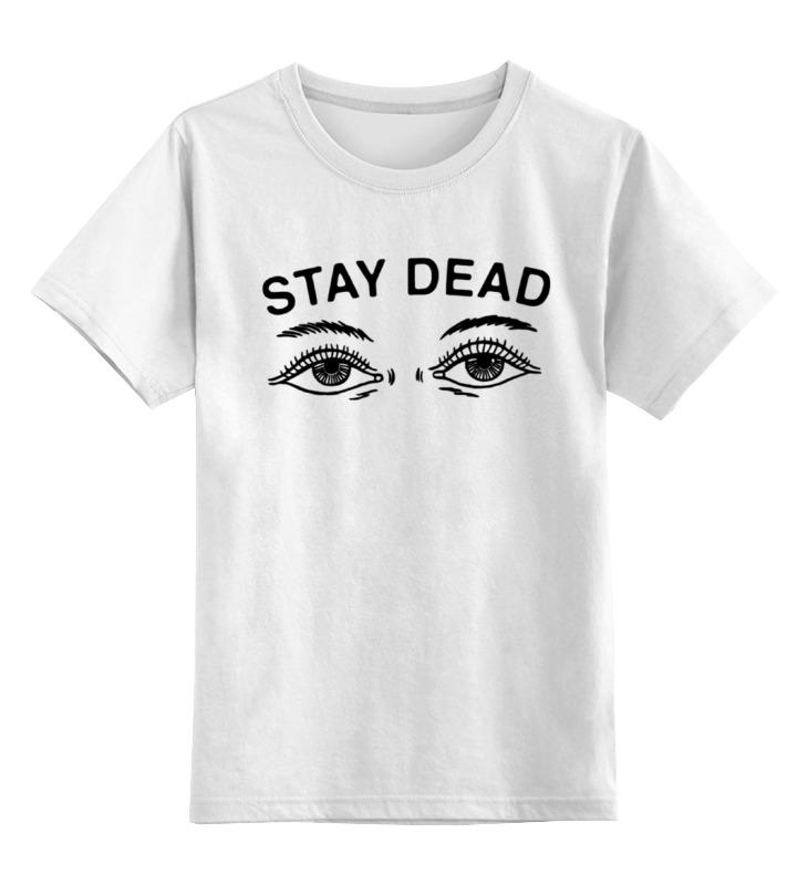 Детская футболка классическая унисекс Printio Stay dead футболка для беременных printio bring me the horizon