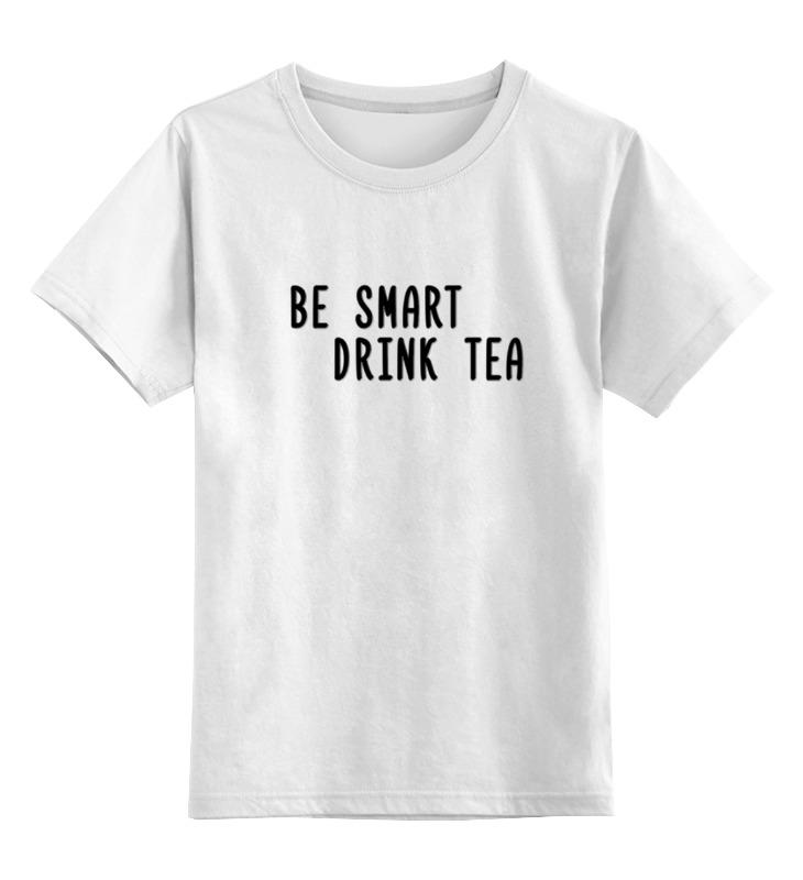 Детская футболка классическая унисекс Printio Будь умным, пей чай детская футболка классическая унисекс printio зеленый чай