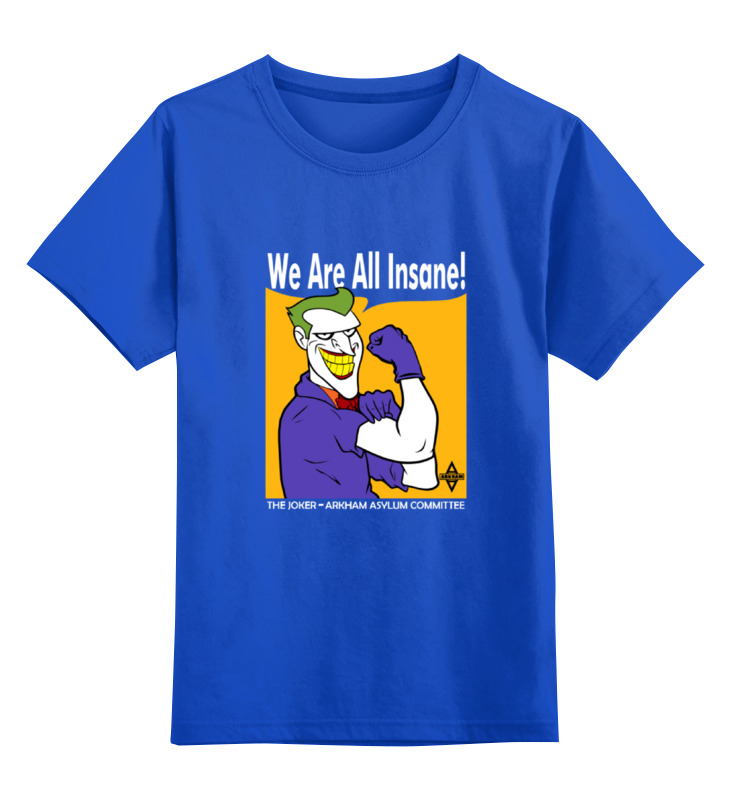 Детская футболка классическая унисекс Printio Joker (we are all insane) we are all multiculturalists now paper