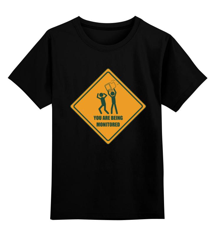 Детская футболка классическая унисекс Printio You are being monitored детская футболка классическая унисекс printio you are not alone
