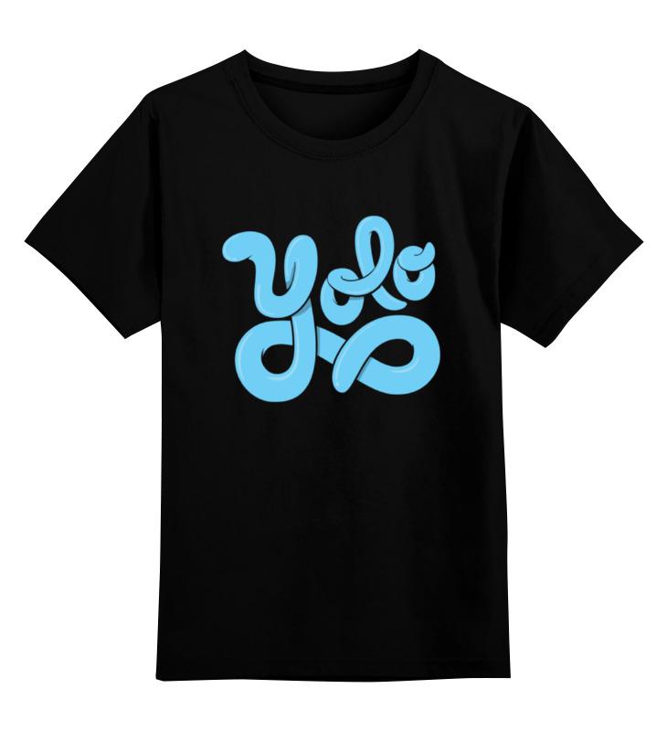 Детская футболка классическая унисекс Printio Yolo (you only live once) you only live twice