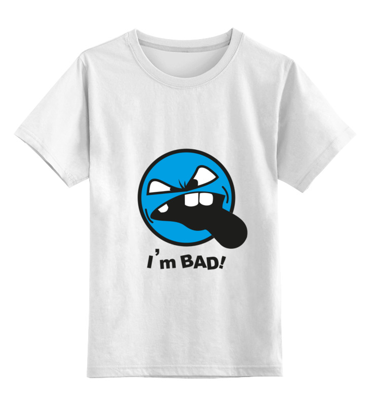 Детская футболка классическая унисекс Printio Я плохая детская футболка классическая унисекс printio я покажу тебе мир