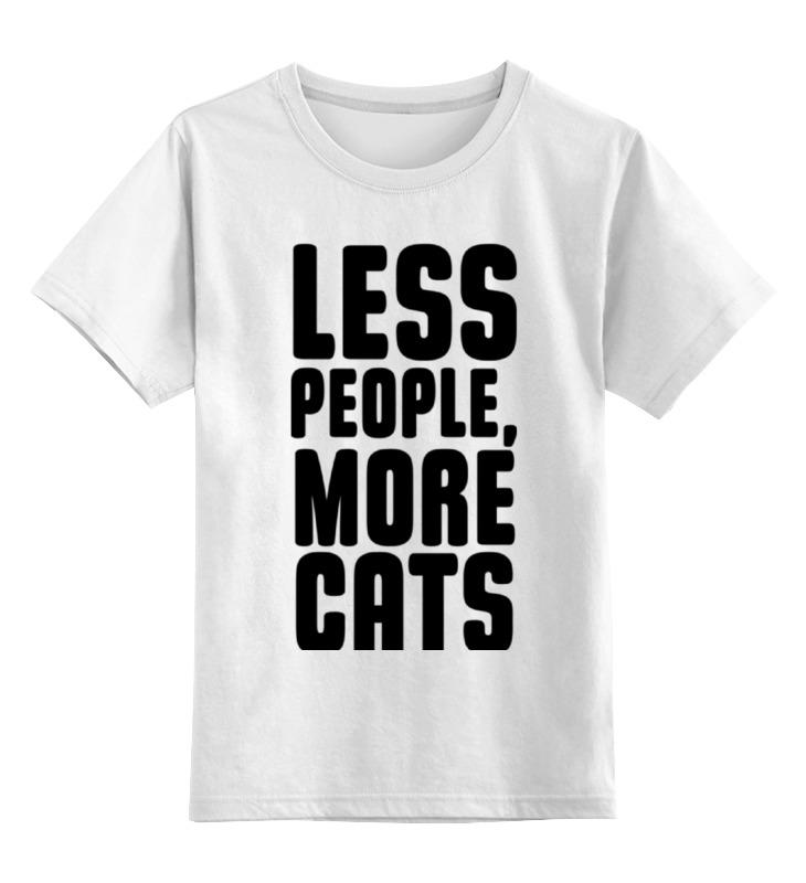 Детская футболка классическая унисекс Printio Меньше людей, больше котов! больше меньше