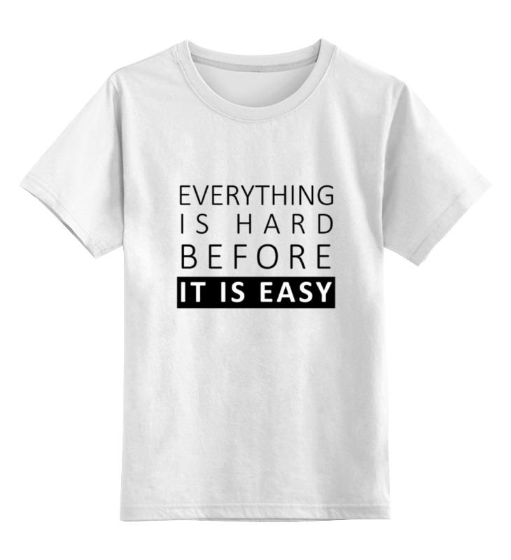 Детская футболка классическая унисекс Printio It is easy лонгслив printio it is easy