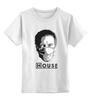 """Детская футболка классическая унисекс """"Доктор Хаус"""" - house, хаус"""
