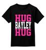 """Детская футболка классическая унисекс """"Hug Bayley Hug (WWE)"""" - wwe, hug, рестлинг, bayley, бэйли"""