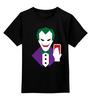 """Детская футболка классическая унисекс """"Джокер (Joker)"""" - joker, джокер"""
