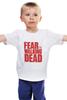 """Детская футболка классическая унисекс """"Ходячие Мертвецы (The Walking Dead)"""" - страх, fear, ходячие мертвецы, the walking dead"""