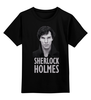"""Детская футболка классическая унисекс """"Sherlock Holmes"""" - sherlock, шерлок, ватсон, cumberbatch"""