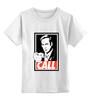 "Детская футболка классическая унисекс ""Call Saul"" - obey, breaking bad, better call saul, лучше звоните солу, сол гудман"