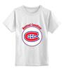 """Детская футболка классическая унисекс """"Montreal Canadiens"""" - хоккей, nhl, нхл, montreal canadiens, монреаль канадиенс"""