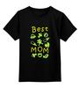 """Детская футболка классическая унисекс """"Best Mom"""" - 8 марта, маме, мама, женский день, best mom"""