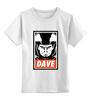 """Детская футболка классическая унисекс """"Dave (2001: A Space Odyssey)"""" - obey, dave, космонавт, space odyssey"""