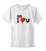 """Детская футболка классическая унисекс """"Я люблю Тебя!"""" - сердце, день святого валентина, i love you, я люблю тебя"""