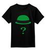 """Детская футболка классическая унисекс """"Загадочник (The Riddler)"""" - batman, бэтмен, загадочник, the riddler"""