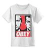 """Детская футболка классическая унисекс """"OBEY"""" - путин, obey, putin, дмитрий медведев"""