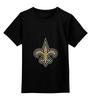 """Детская футболка классическая унисекс """"Нью-Орлеан Сэйнтс"""""""" - цветы, логотип, лилия, nfl, американский футбол, нфл, saints, нью-орлеан сэйнтс, new orleans"""