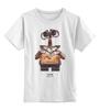 """Детская футболка классическая унисекс """"Walle"""" - мультфильмы, робот, валли, walle, kinoart"""