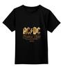 """Детская футболка классическая унисекс """"AC/DC"""" - music, rock, золото, хард-рок, асдс"""