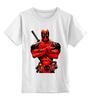 """Детская футболка классическая унисекс """"Deadpool """" - deadpool, дедпул"""
