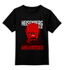 """Детская футболка классическая унисекс """"Heisenberg (Breaking Bad)"""" - во все тяжкие, хайзенберг, гайзенберг"""