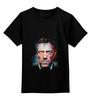 """Детская футболка классическая унисекс """"Доктор Хаус"""" - house, доктор хаус, doctor house"""