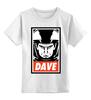 """Детская футболка классическая унисекс """"Dave (2001: A Space Odyssey)"""" - obey, dave, space odyssey, космическая одиссея 2001 года"""