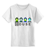 "Детская футболка классическая унисекс ""Dr. House_3"" - house, хаус, house md, доктор хаус"