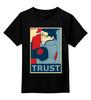 "Детская футболка классическая унисекс ""Naruto (Наруто)"" - trust, наруто, naruto, obey"