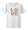 """Детская футболка классическая унисекс """"LOVE """" - любовь, 14 февраля, valentine's day"""